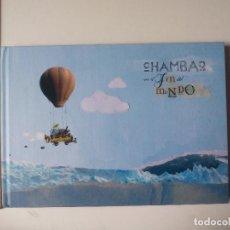 Libros de segunda mano: CHAMBAO EN EL FIN DEL MUNDO LA MARI. 2009. LIBRO MÁS DVD. Lote 115522751