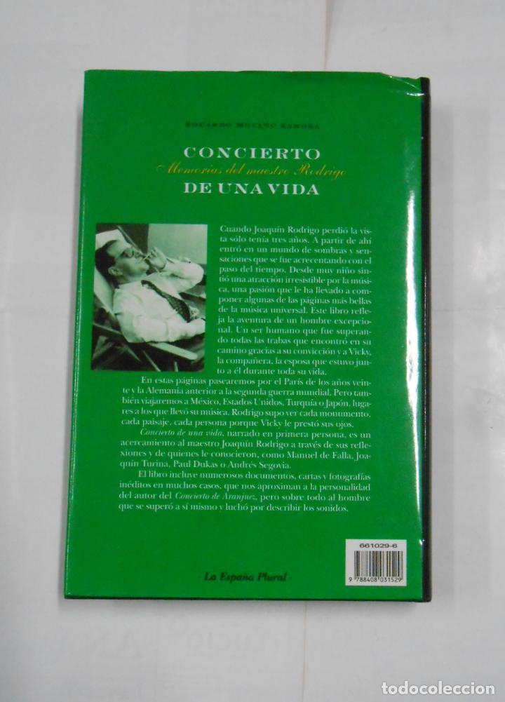 Libros de segunda mano: CONCIERTO DE UNA VIDA. MEMORIAS DEL MAESTRO RODRIGO. - MOYANO ZAMORA, EDUARDO. TDK336 - Foto 3 - 115811335