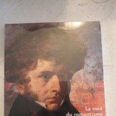 Libros de segunda mano: LA VOIX DU ROMANTISME. BERLIOZ. BIBLIOTHÈQUE NATIONALE DE FRANCE/FAYARD.. Lote 115863218