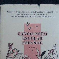 Libros de segunda mano: CANCIONERO ESCOLAR ESPAÑOL GRADO I. Lote 115922751