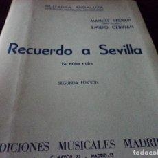 Libros de segunda mano: PARTITURA DE GUITARRA DE EL NIÑO RICARDO RECUERDO A SEVILLA MUSICA Y CIFRA. Lote 116152839