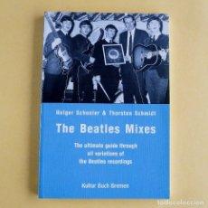 Libros de segunda mano: BEATLES MIXES. Lote 116234195