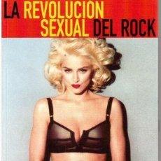 Libros de segunda mano: LA REVOLUCION SEXUAL DEL ROCK - JORDI BIANCIOTTO -1ª ED 2000 MADONNA EN PORTADA. Lote 116994475