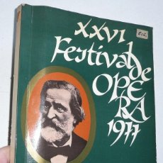 Libros de segunda mano: XXVI FESTIVAL DE OPERA 1977 IL TROVADORE GIUSEPPE VERDI (ABAO, 1977). Lote 54206319