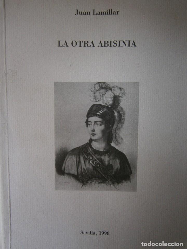 LA OTRA ABISINIA JUAN LAMILLAR 1999 EDICION 500 EJEMPLARES (Libros de Segunda Mano - Bellas artes, ocio y coleccionismo - Música)