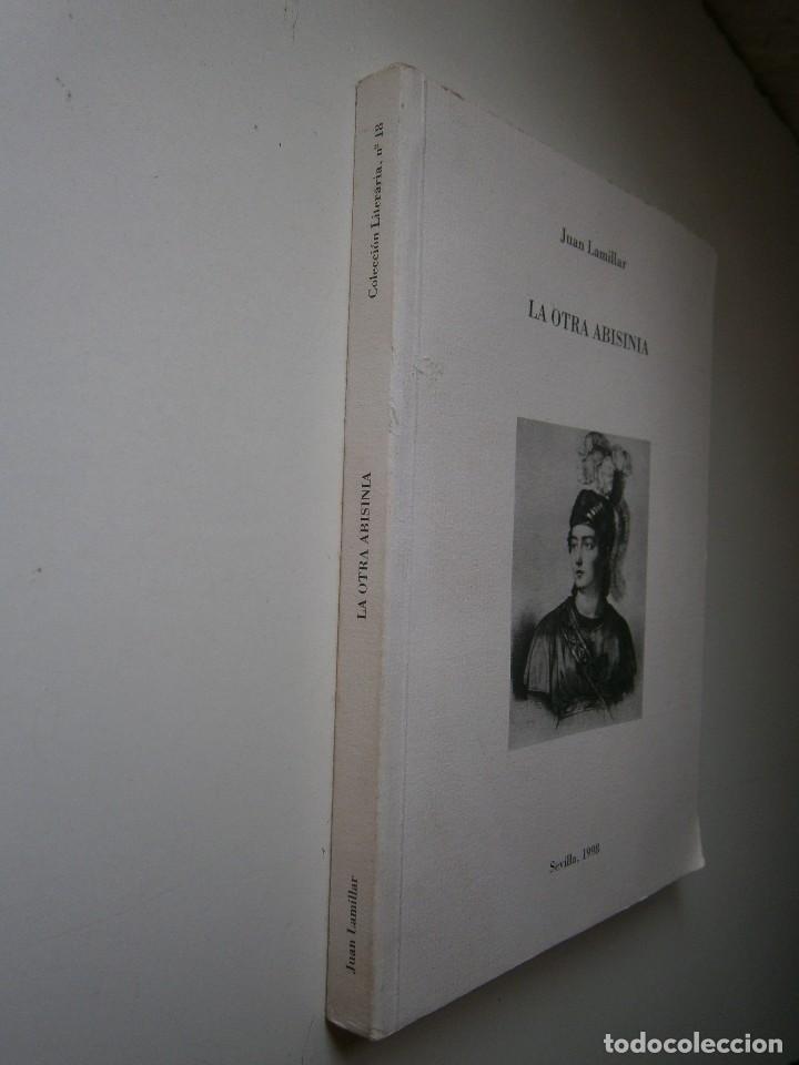 Libros de segunda mano: LA OTRA ABISINIA Juan Lamillar 1999 Edicion 500 ejemplares - Foto 3 - 117673435