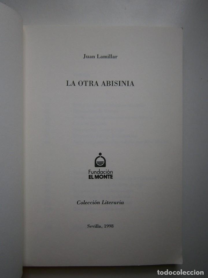Libros de segunda mano: LA OTRA ABISINIA Juan Lamillar 1999 Edicion 500 ejemplares - Foto 8 - 117673435