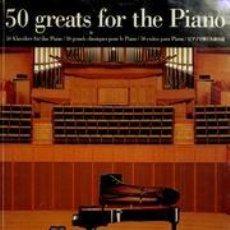 Libros de segunda mano: 50 GREATS FOR THE PIANO = 50 EXITOS PARA PIANO = PARTITURAS. Lote 120293555