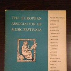 Libros de segunda mano: THE EUROPEAN ASOTIATION OF MUSIC FESTIVALS - SEASON 1957 - CIUDADES EUROPEAS SANTANDER Y GRANADA. Lote 120362759
