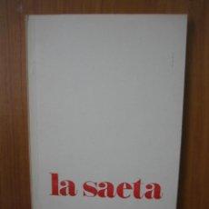 Libros de segunda mano: 1. LA SAETA POR LUIS MELGAR REINA . CÓRDOBA 1977. Lote 121658019