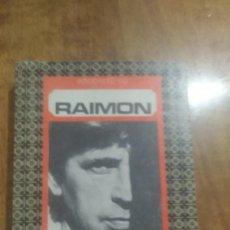 Libros de segunda mano: RAIMON , LES HORES GUANYADES. Lote 121927263