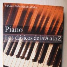 Libros de segunda mano: TRES VOLÚMENES PARTITURAS DE PIANO. LOS CLÁSICOS: DE A A A LA Z. Lote 121954627