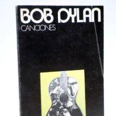 Libros de segunda mano: COLECCIÓN VISOR DE POESÍA 11. CANCIONES (BOB DYLAN) ALBERTO CORAZÓN, 1971. Lote 121976882
