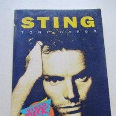 Libros de segunda mano: STING TONI CARBÓ VIDEO ROCK SALVAT 1990 SALVAT EDITORES, S.A. GRUPO LETRAS CANCIONES CS123. Lote 122099499