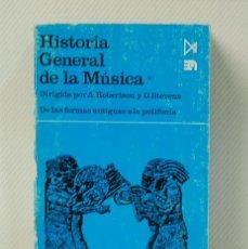 Libros de segunda mano: HISTORIA GENERAL DE LA MUSICA.TOMO I:DE LAS FORMAS ANTIGUAS A LA POLIFONIA.EDITORIAL IISTMO.1983. Lote 122158527