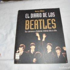 Libros de segunda mano: EL DIARIO DE LOS BEATLES.SU CARRERA E HISTORIA INTIMA DIA A DIA.BARRY MILES.MANON TROPPO 2003. Lote 122202915