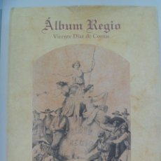 Libros de segunda mano: ALBUM REGIO, DE VICENTE DIAZ DE COMAS. FACSIMIL DE LUJO CON PARTITURAS HIMNOS PROVINCIAS. INCLUYE CD. Lote 122717059