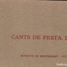 Libros de segunda mano: CANTS DE FESTA, I (MONESTIR DE MONTSERRAT, 1972) CANÇONS RELIGIOSES EN CATALÁ, AMB PARTITURES. Lote 122948471