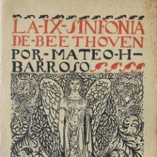 Libros de segunda mano: LA IX SINFONÍA DE BEETHOVEN. ENSAYO DE CRÍTICA Y ESTÉTICA MUSICAL. - BARROSO, MATEO H.. Lote 123162070