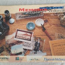 Libros de segunda mano: MEMORIA GRÁFICA.DE MALLORCA. Lote 124625095