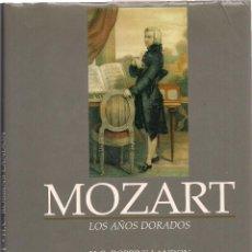 Libros de segunda mano: H.C. ROBBINS LANDON : MOZART. LOS AÑOS DORADOS (1781-1791). TRADUCCIÓN DE JAVIER ALFAYA. 1990. Lote 125897355
