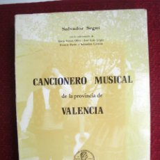 Libros de segunda mano: CANCIONERO MUSICAL DE PROVINCIA DE VALENCIA. SALVADOR SEGUI. INSTITUCION ALFONSO EL MAGNAMINO. 1980. Lote 126196199