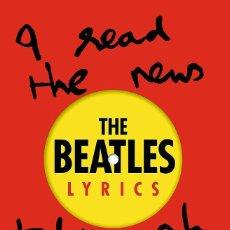 Libros de segunda mano: THE BEATLES. LYRICS. HUNTER DAVIES. INCLUYE LETRAS DE CANCIONES ORIGINALES. 416 PÁGINAS. NUEVO.. Lote 127298594