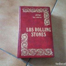 Libros de segunda mano: LOS ROLLING STONES. PHILIPPE BAS RABÉRIN. EDICIONES JÚCAR. LOS JUGLARES. 1974. EDICIÓN DE LUJO.. Lote 128149931