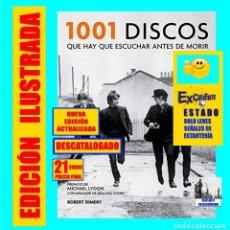 Libros de segunda mano: 1001 DISCOS QUE HAY QUE ESCUCHAR ANTES DE MORIR - EDICIÓN ACTUALIZADA - AGOTADO - ROBERT DIMERY. Lote 128451343