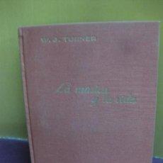 Libros de segunda mano: LA MUSICA Y LA VIDA. W.J. TURNER.. EDITORIAL JUVENTUD.. Lote 128456027