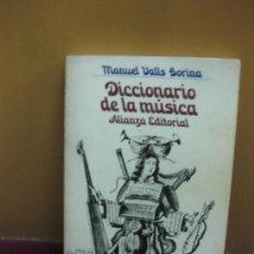 Libros de segunda mano: DICCIONARIO DE LA MUSICA. MANUEL VALLS GORINA. ALIANZA EDITORIAL 1971. Lote 128458715