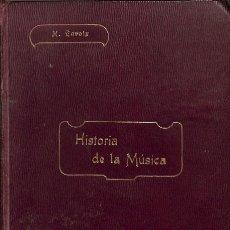 Libros de segunda mano: HISTORIA DE LA MÚSICA. VERSIÓN CASTELLANA - H. LAVOIX - JUBERA - BIBLIOTECA DE BELLAS ARTES. Lote 128474335