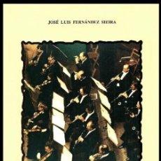Libros de segunda mano: LA SOCIEDAD FILARMONICA DE PONTEVEDRA. SUS PRIMEROS 75 AÑOS. FERNANDEZ SIEIRA. GALICIA.. Lote 128722099