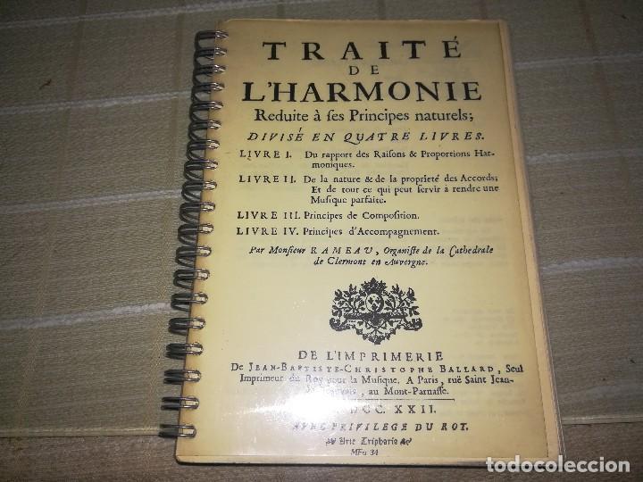 LIBRO TRAITE DE L'HARMONIE DE 1722 EDICIÓN FACSÍMIL ARTE TRIPHARIA MIREN FOTOS (Libros de Segunda Mano - Bellas artes, ocio y coleccionismo - Música)