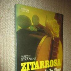Libros de segunda mano: ZITARROSA, POR ENRIQUE ESTRAZULAS, SEDMAY 1977, CON FOTOS, MÚSICA Y LETRAS.. Lote 129135407