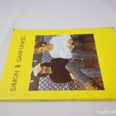 Libros de segunda mano: SIMON & GARFUNKEL-EDICIONES JC-1982. Lote 129652531