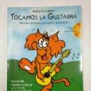 Libros de segunda mano: TOCAMOS LA GUITARRA. ROBERTO FABBRI. METODO FACIL CON MAS DE 70 OBRAS FAMOSAS. INCLUYE CD. TDK97. Lote 130717764