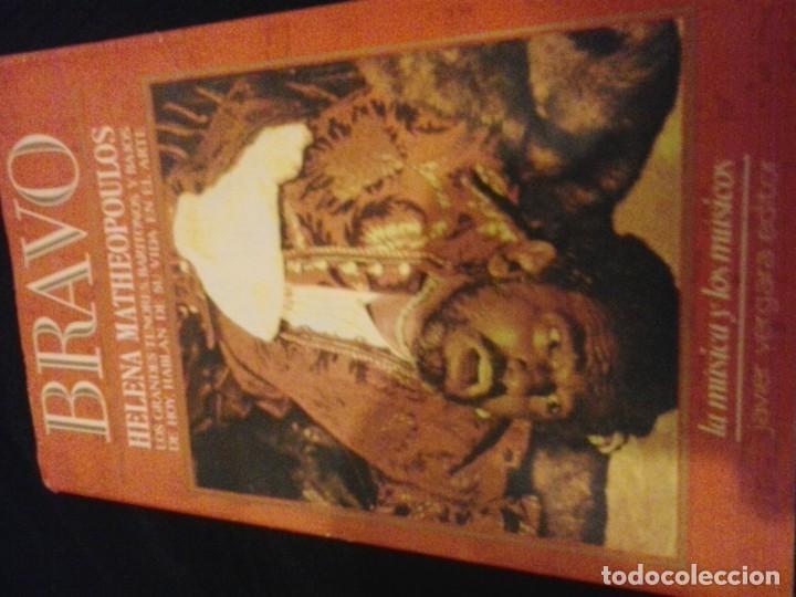 BRAVO - HELENA MATHEOPOULOS - LOS GRANDES TENORES, BARITONOS Y BAJOS DE HOY (Libros de Segunda Mano - Bellas artes, ocio y coleccionismo - Música)