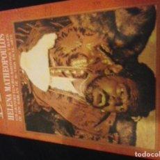 Libros de segunda mano: BRAVO - HELENA MATHEOPOULOS - LOS GRANDES TENORES, BARITONOS Y BAJOS DE HOY. Lote 131130936