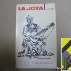 Libros de segunda mano: GARCIA MERCADAL, J.:LA JOTA. Lote 131251979