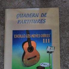 Libros de segunda mano: GUITARRA. QUADERN DE PARTITURES III. Lote 129176139