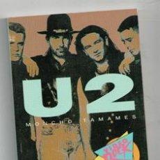 Libros de segunda mano: U2, MONCHO TAMAMES. Lote 132634894