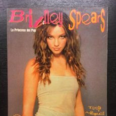 Libros de segunda mano: BRITNEY SPEARS, TERESA ARANGUEZ. Lote 225074980