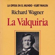 Libros de segunda mano: LA VALQUIRIA, RICHARD WAGNER. LIBRERO (ALEMÁN-ESPAÑOL). PRESENTACIÓN Y COMENTARIO. ED. VERGARA, 1992. Lote 133854162