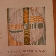 Libros de segunda mano: RITMO Y LECTURA DOS. Lote 134135642