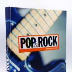 Libros de segunda mano: POP & ROCK (JERÓNIMO ÁLVAREZ) LUNWERG, 2010. OFRT. Lote 246550620