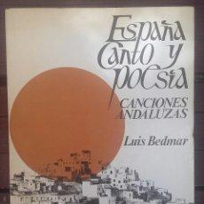 Libros de segunda mano: ESPAÑA CANTO Y POESÍA. CANCIONES ANDALUZAS. Lote 134763534