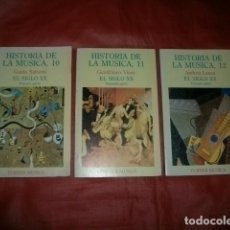 Libros de segunda mano: HISTORIA DE LA MÚSICA. EL SIGLO XX (EN TRES TOMOS - EDICIONES TURNER). Lote 134778866