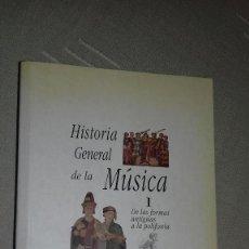 Libros de segunda mano: HISTORIA GENERAL DE LA MÚSICA 1. DE LAS FORMAS ANTIGUAS A LA POLIFONÍA. A. ROBERTSON Y D. STEVENS.. Lote 135016774