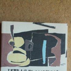 Libros de segunda mano: LETRAS FLAMENCAS DE FRANCISCO MORENO GALVÁN. MADRID, UNIVERSIDAD AUTÓNOMA DE MADRID, 1993.. Lote 135896994
